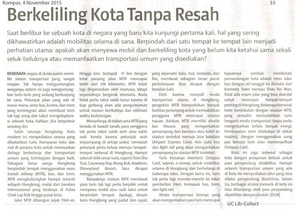 Berkeliling Kota Tanpa Resah. Kompas.4 November 2015. Hal. 33