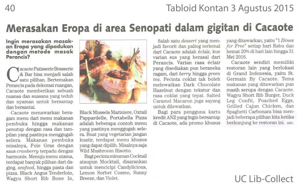 Merasakan Eropa di area Senopati dalam gigitan di Cacaote.Tabloid Kontan. 3 Agustus 2015.Hal.40