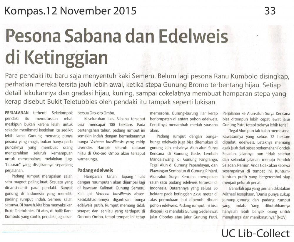 Pesona Sabana an Edelweis di Ketinggian. Kompas. 12 November 2015.Hal. 33