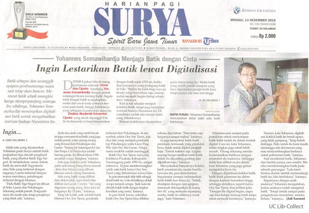 Yohanes Somawihardja Menjaga Batik dengan Cinta. Surya.13 Desember 2015.Hal.1,7