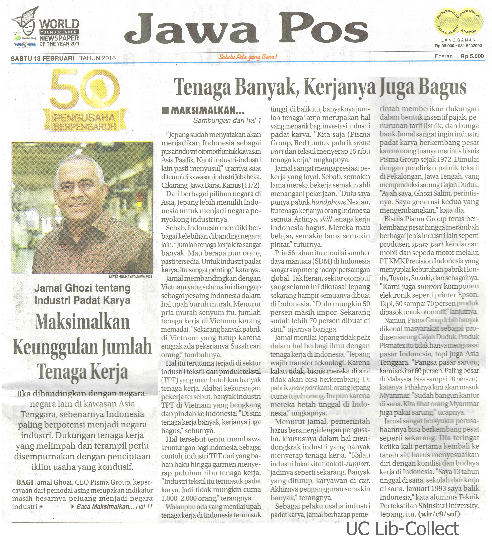 13 Februari 2016. Jamal Ghozi tentang Industri Padat Karya_Maksimalkan Keunggulan Jumlah Tenaga Kerja. Jawa Pos.13 Februari 2016.Hal.1,11