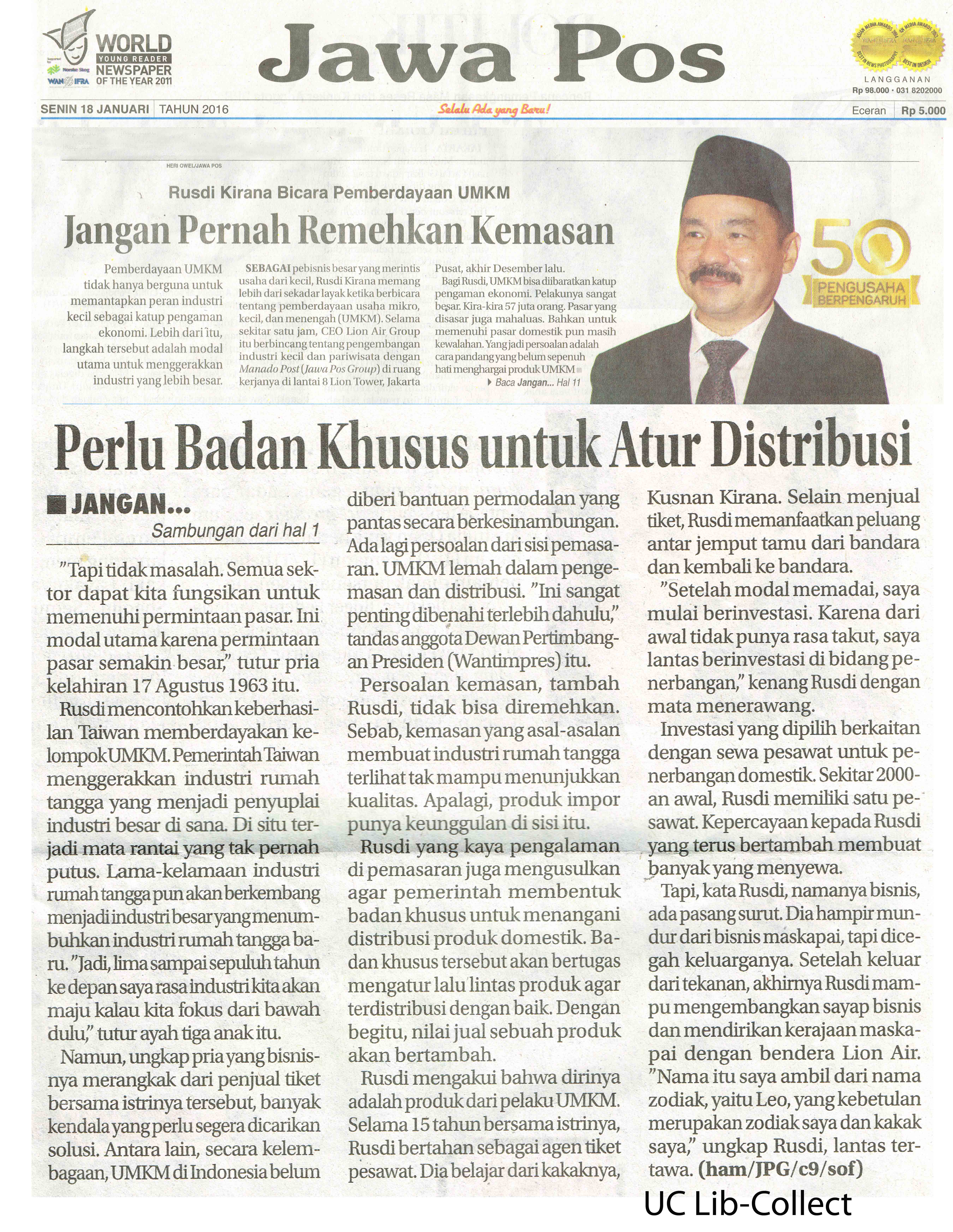 18 Januari 2016. Rusdi Kirana Bicara Pemberdayaan UMKM_Jangan Pernah Remehkan Kemasan. Jawa Pos.18 Januari 2016.Hal.1,11