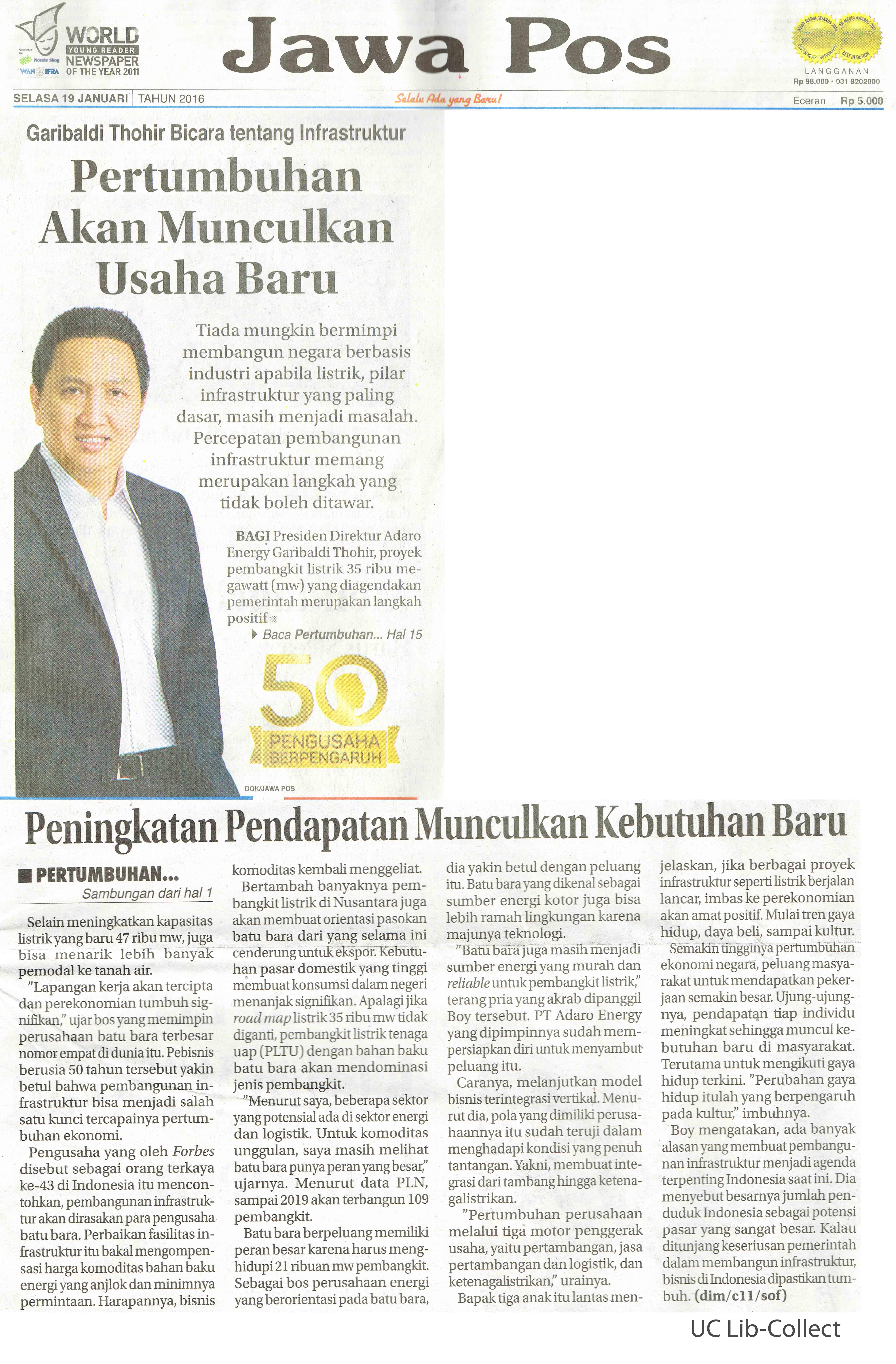 19 Januari 2016. Garibaldi Thohir Bicara tentang Infrastruktur_Pertumbuhan akan Munculkan Usaha Baru. Jawa Pos.19 Januari 2016.Hal.1,11