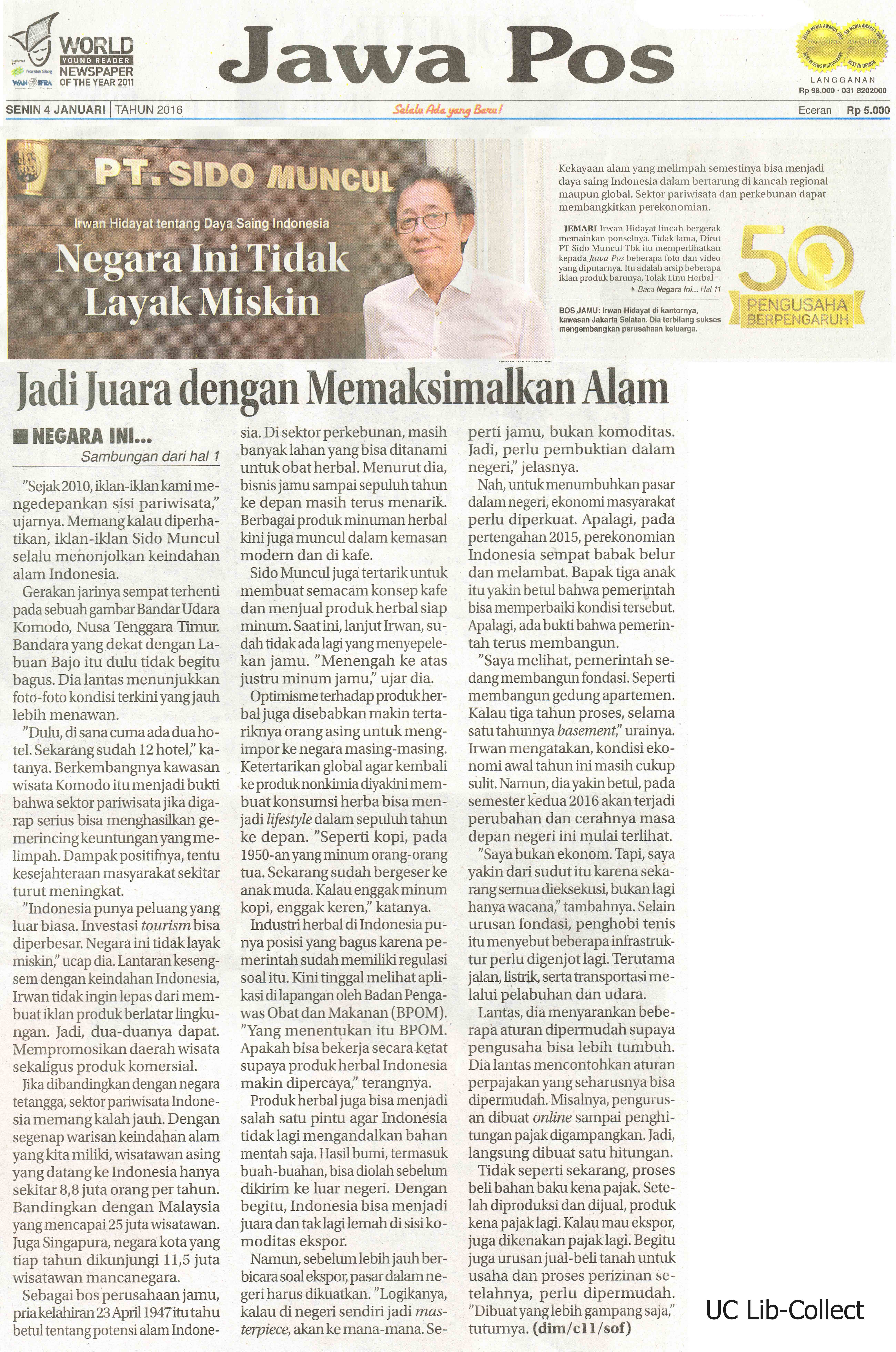 4 Januari 2016. Irwan Hidayat tentang Daya Saing Indonesia_Negara ini Tidak Layak Miskin. Jawa Pos. 4 Januari 2016.Hal.1,11