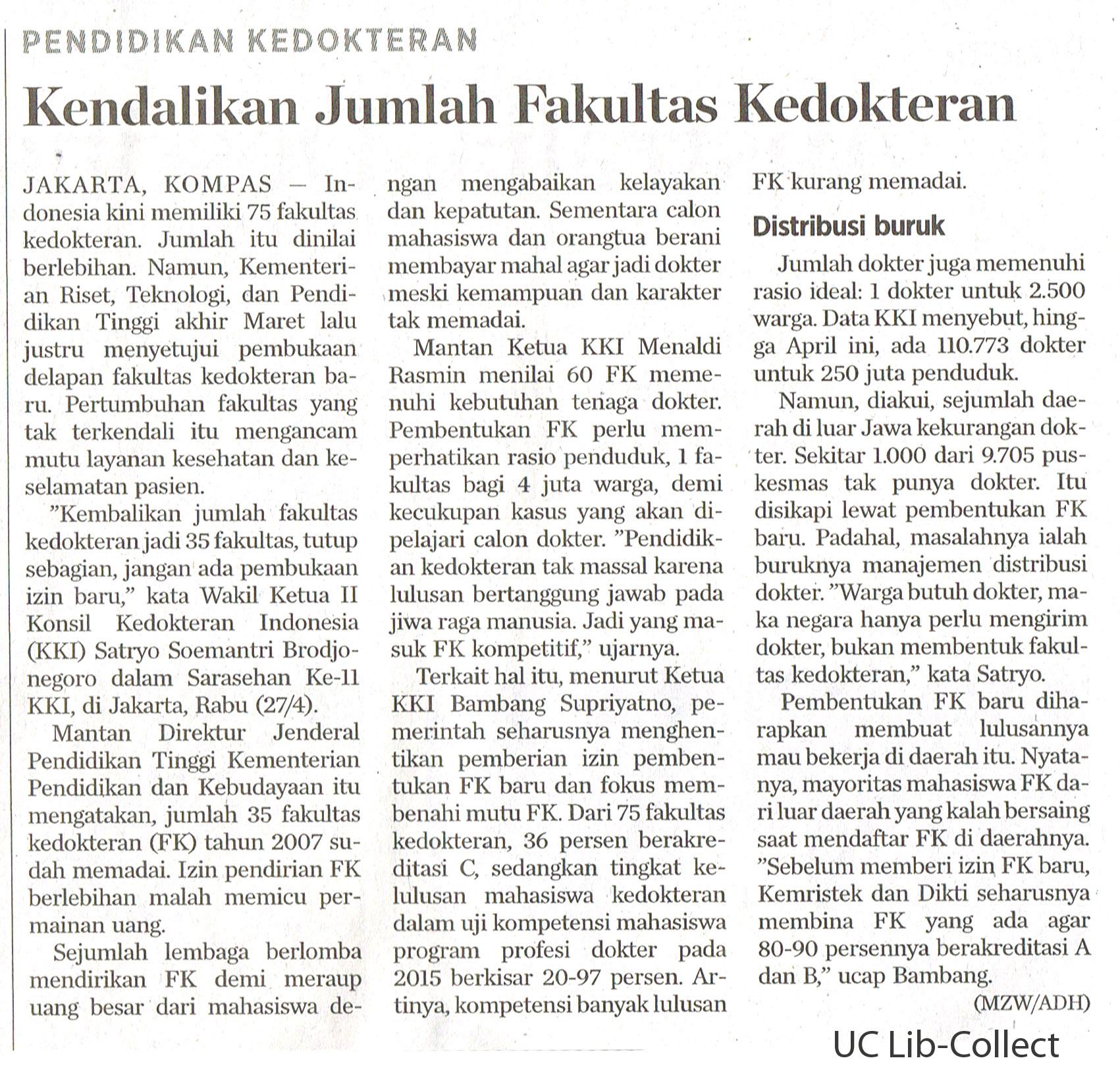 Kendalikan Jumlah Fakultas Kedokteran. Kompas. 28 April. 2016.Hal.14