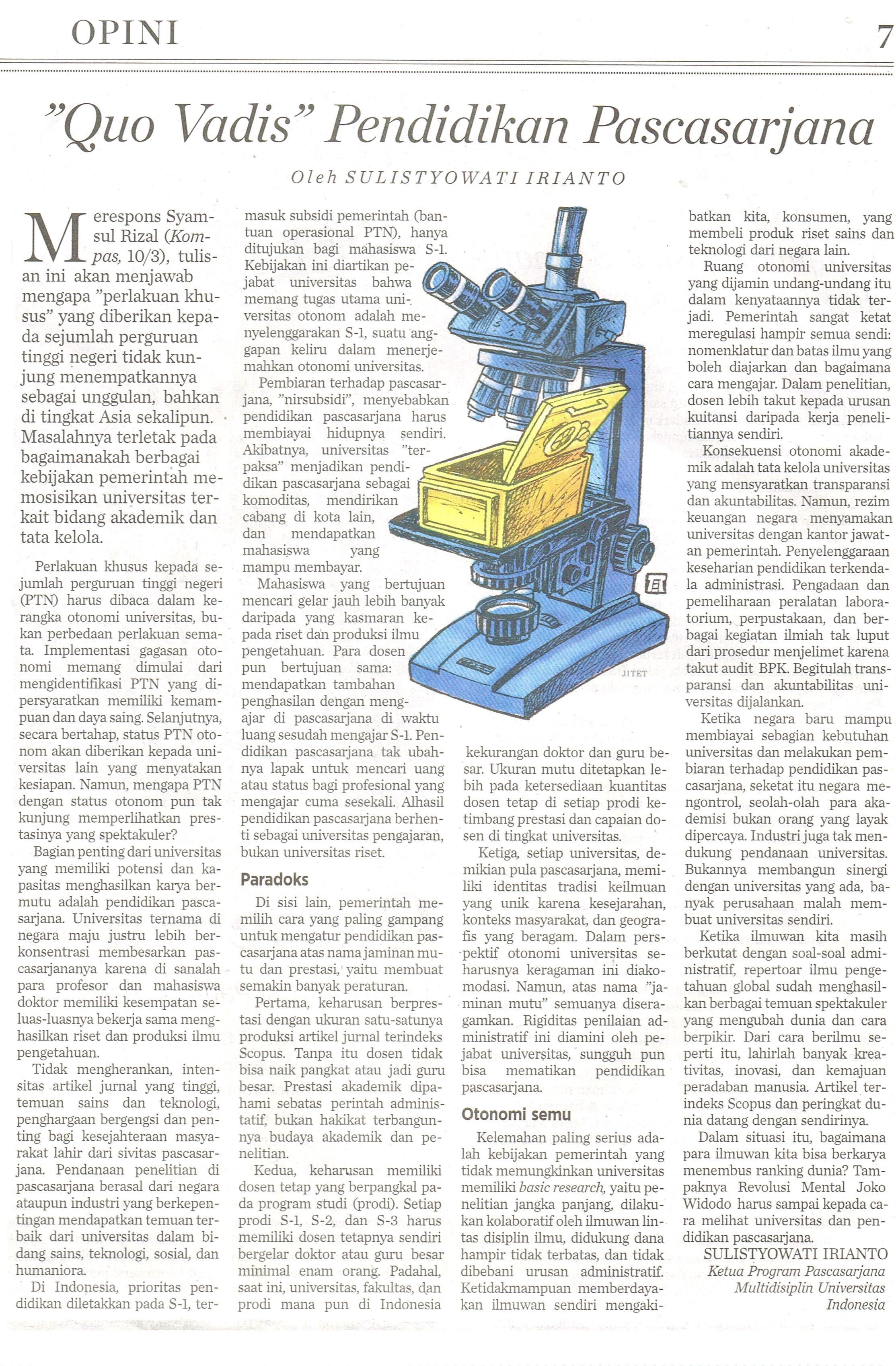Quo Vadis Pendidikan Pascasarjana. Kompas.11 April 2016.Hal.7