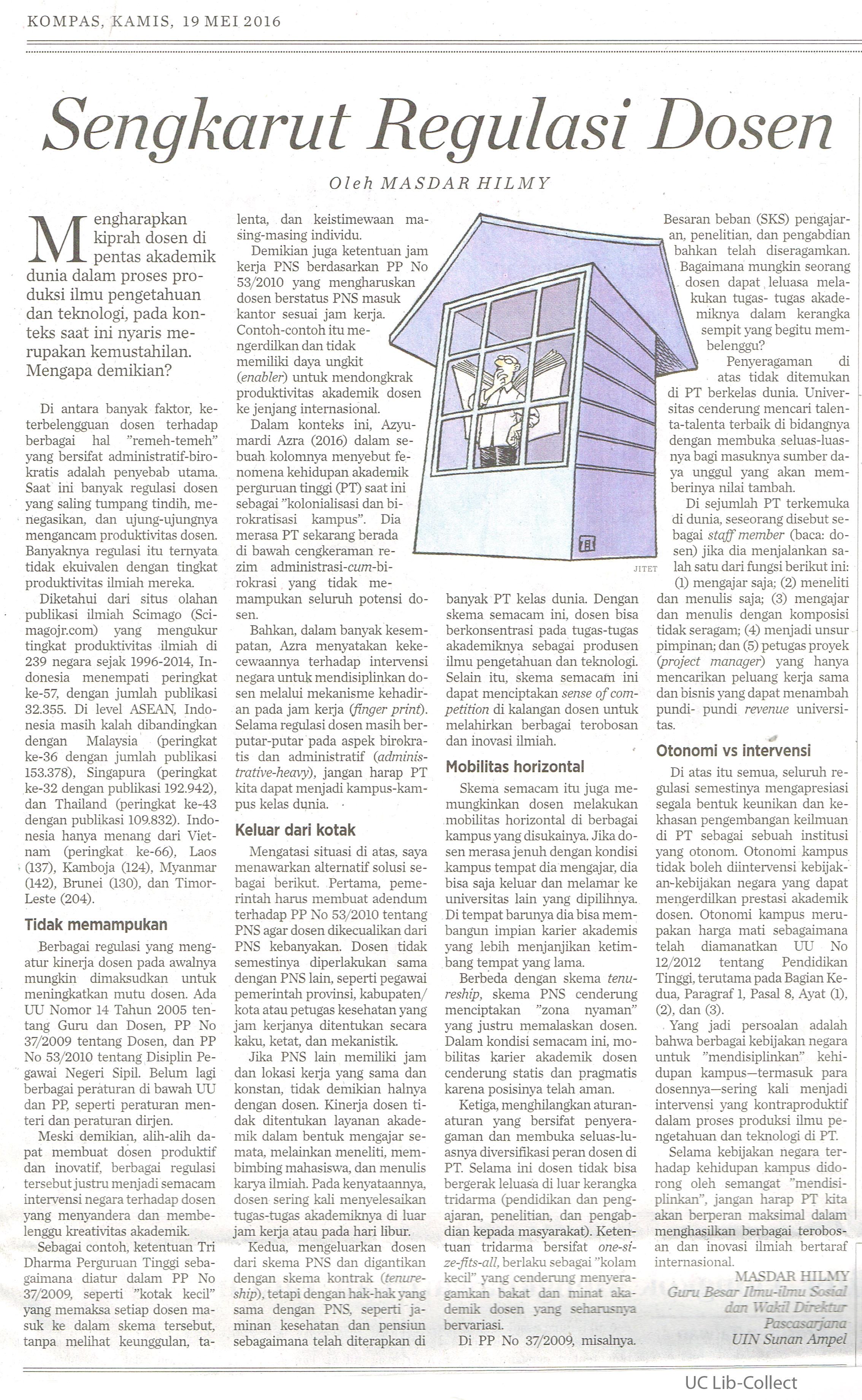 Sengkarut Regulasi Dosen. Kompas.19 Mei 2016. Hal.7