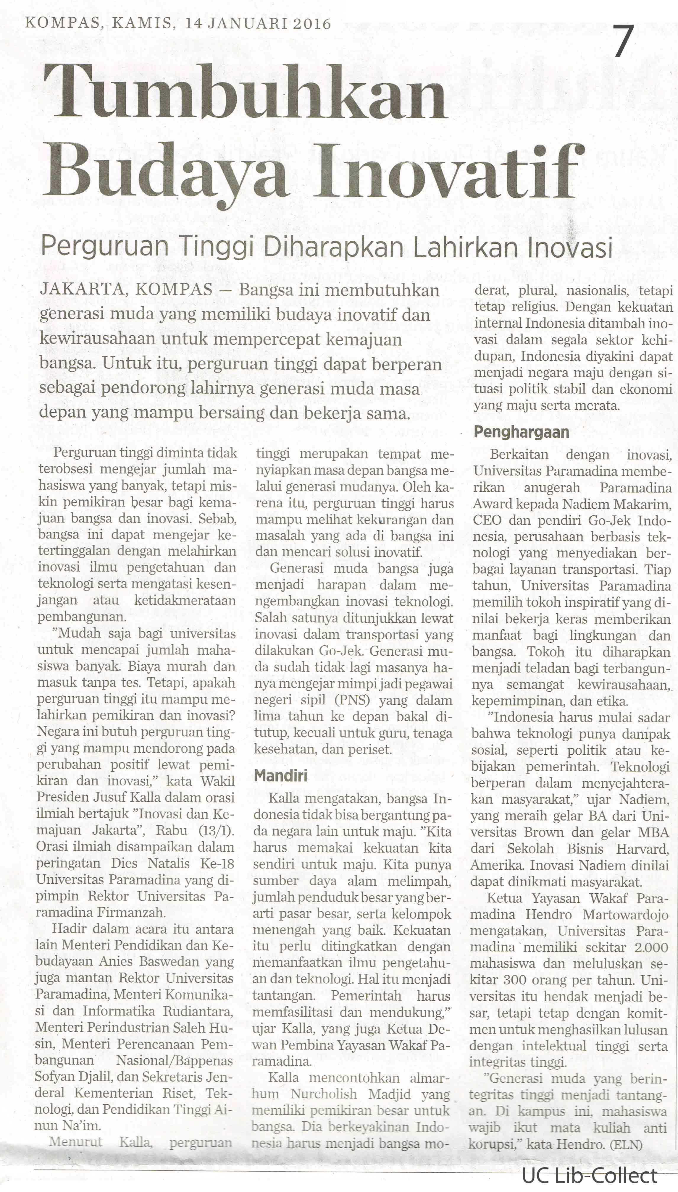 Tumbuhkan Budaya Inovatif. Kompas.14 Januari 2016.Hal.11