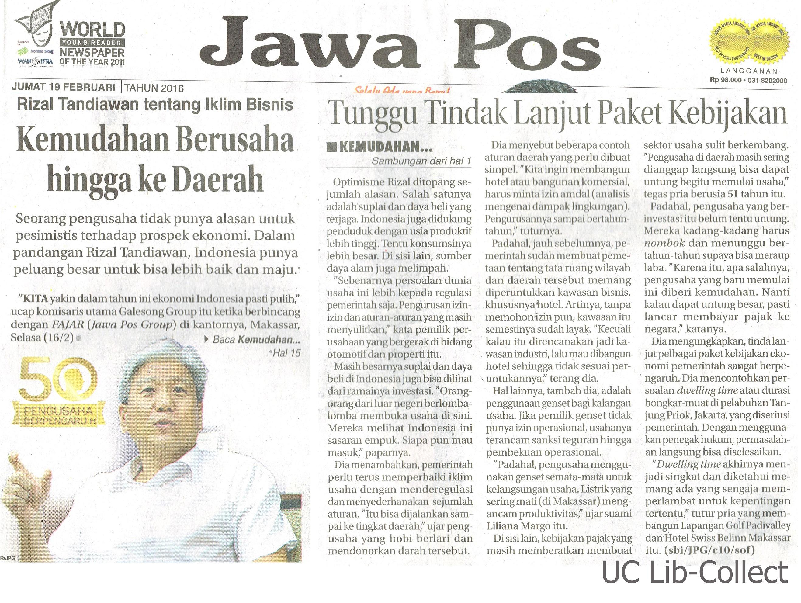 19 Februari 2016. Rizal Tandiawan tentang Iklim Bisnis_Kenudahan Berusaha hingga ke Daerah. Jawa Pos. 19 Februari 2016.Hal.1,15