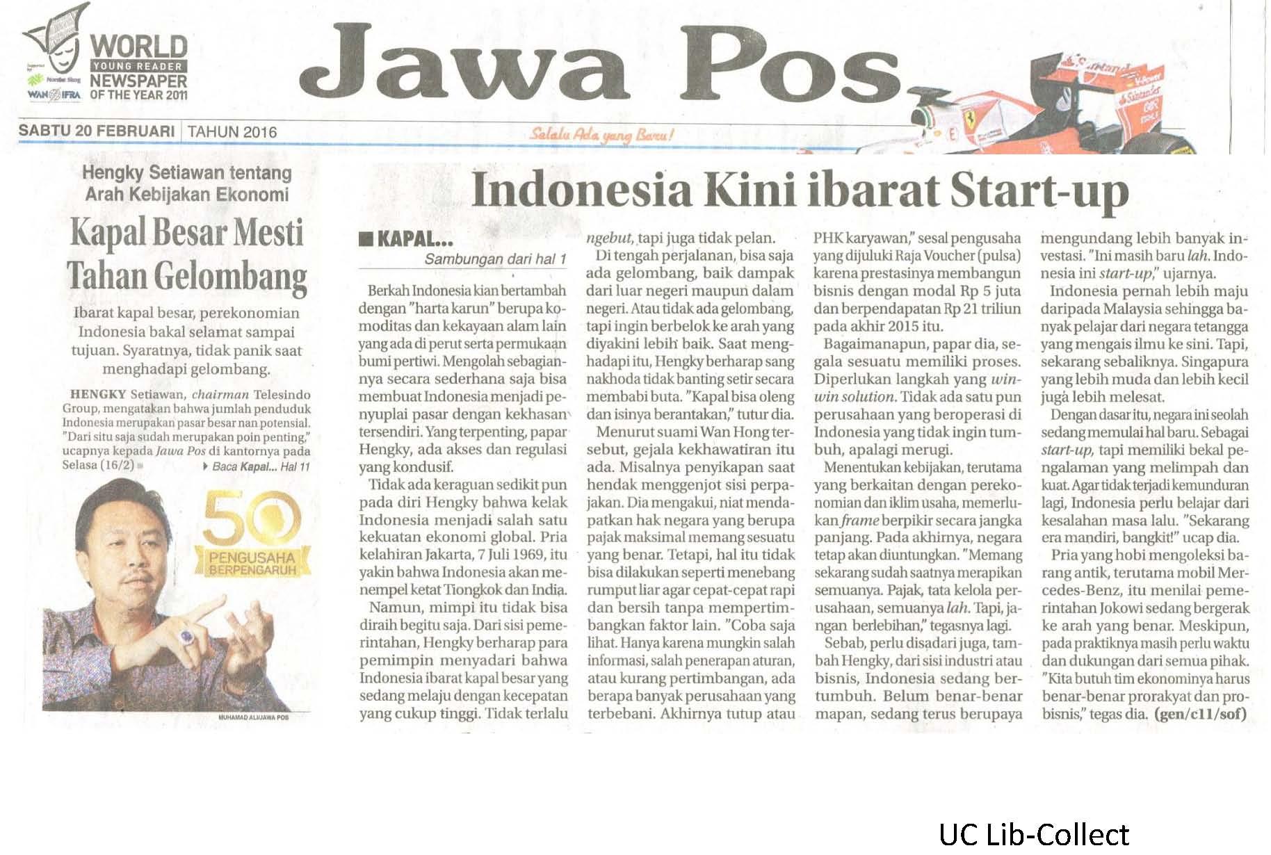 20 Februari 2016.Hengky Setiawan tentang Arah Kebijakan Ekonomi_Kapal Besar Mesti Tahan Gelombang. Jawa Pos.20 Februari 2016.Hal. 1,11