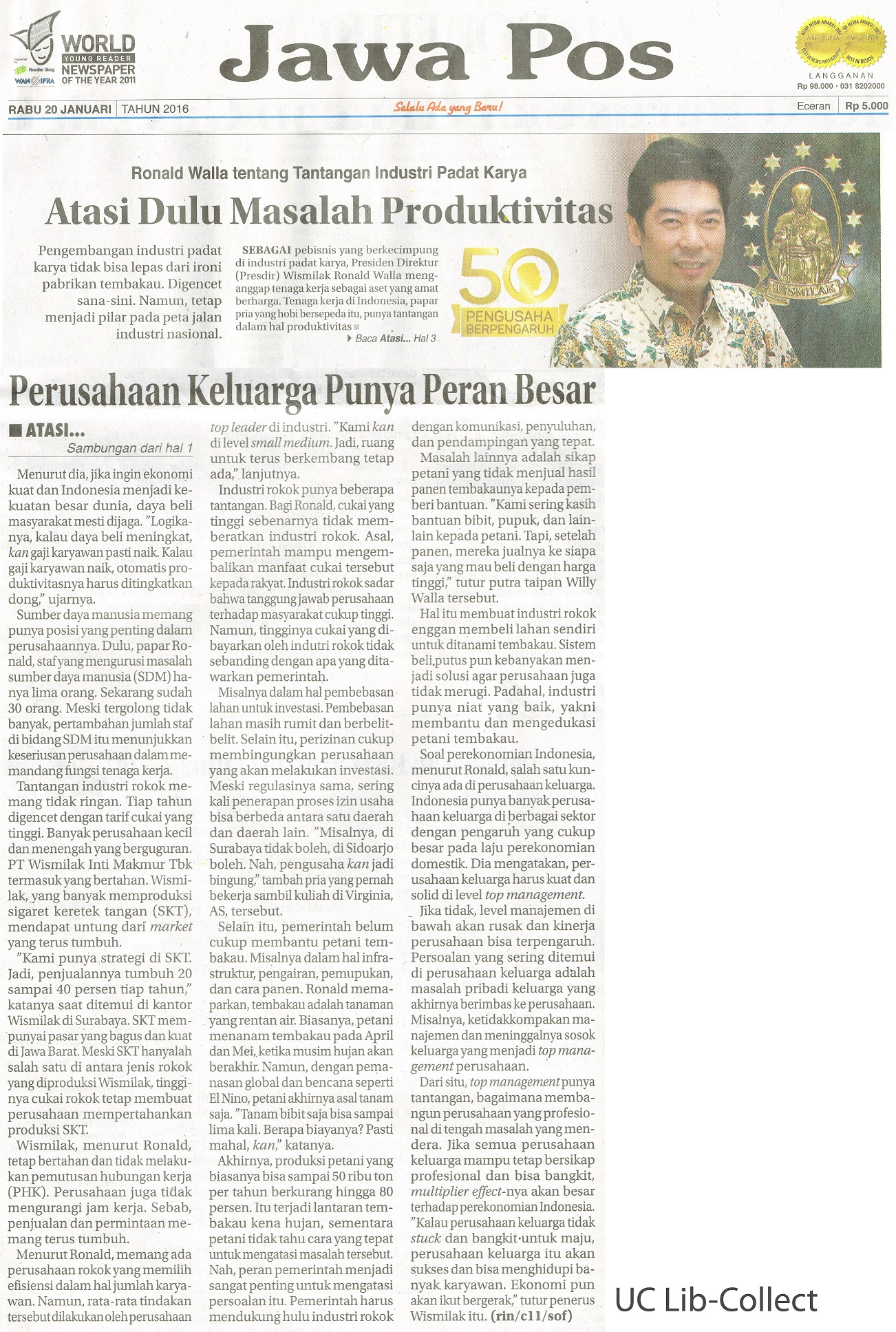 20 Januari 2016. Ronald Walla tentang Tantangan Industri Padat Karya_Atasi Dulu Masalah Produktivitas. Jawa Pos. 20 Januari 2016.Hal.1,3