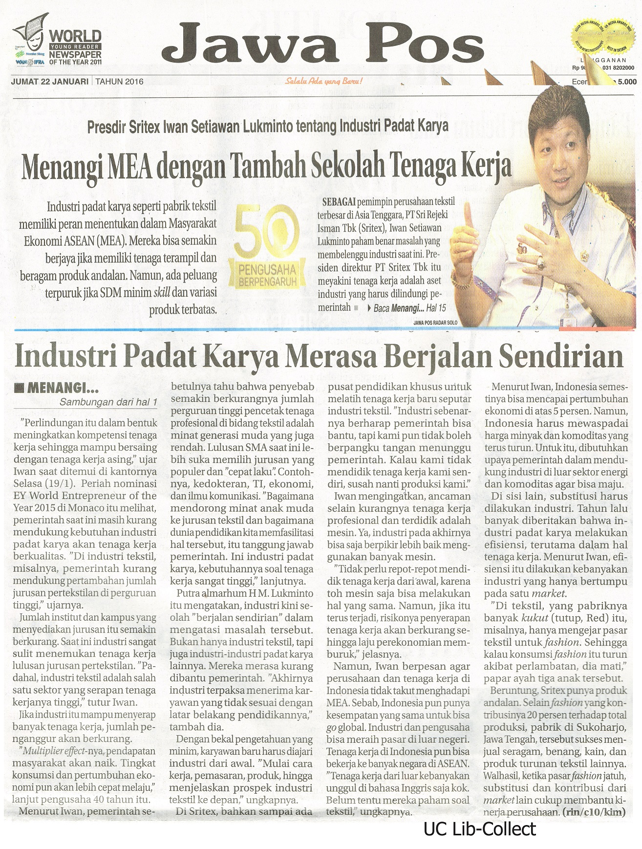 22 Januari 2016. Presdir Sritex Iwan Setiawan Lukminto tentang Industri Padat Karya_Menangi MEA dengan Tambahan Sekolah Tenaga Kerja. Jawa Pos