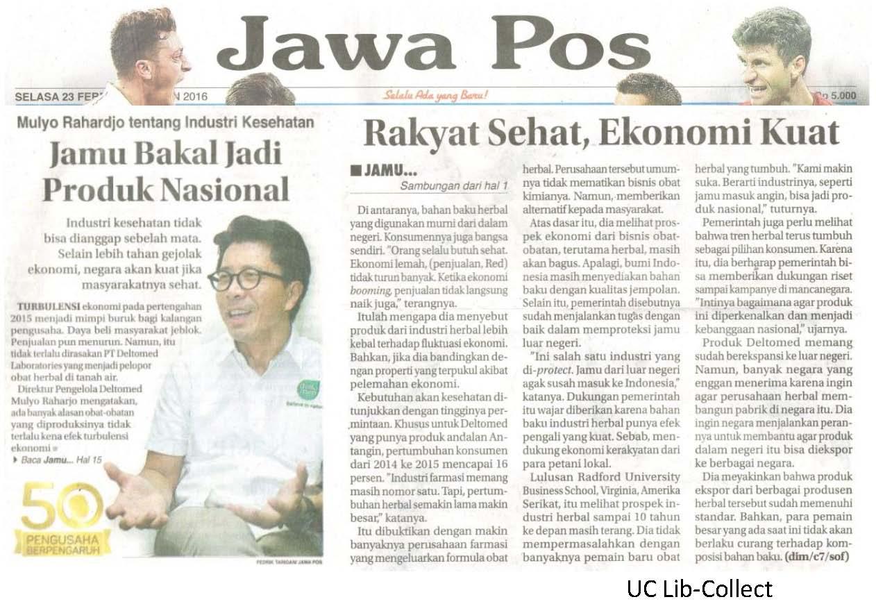 23 Februari 2016. Mulyo Rahardjo tentang Industri Kesehatan_Jamu Bakal Jadi Produk Nasional. Jawa Pos. 23 Februari 2016.Hal.1,15