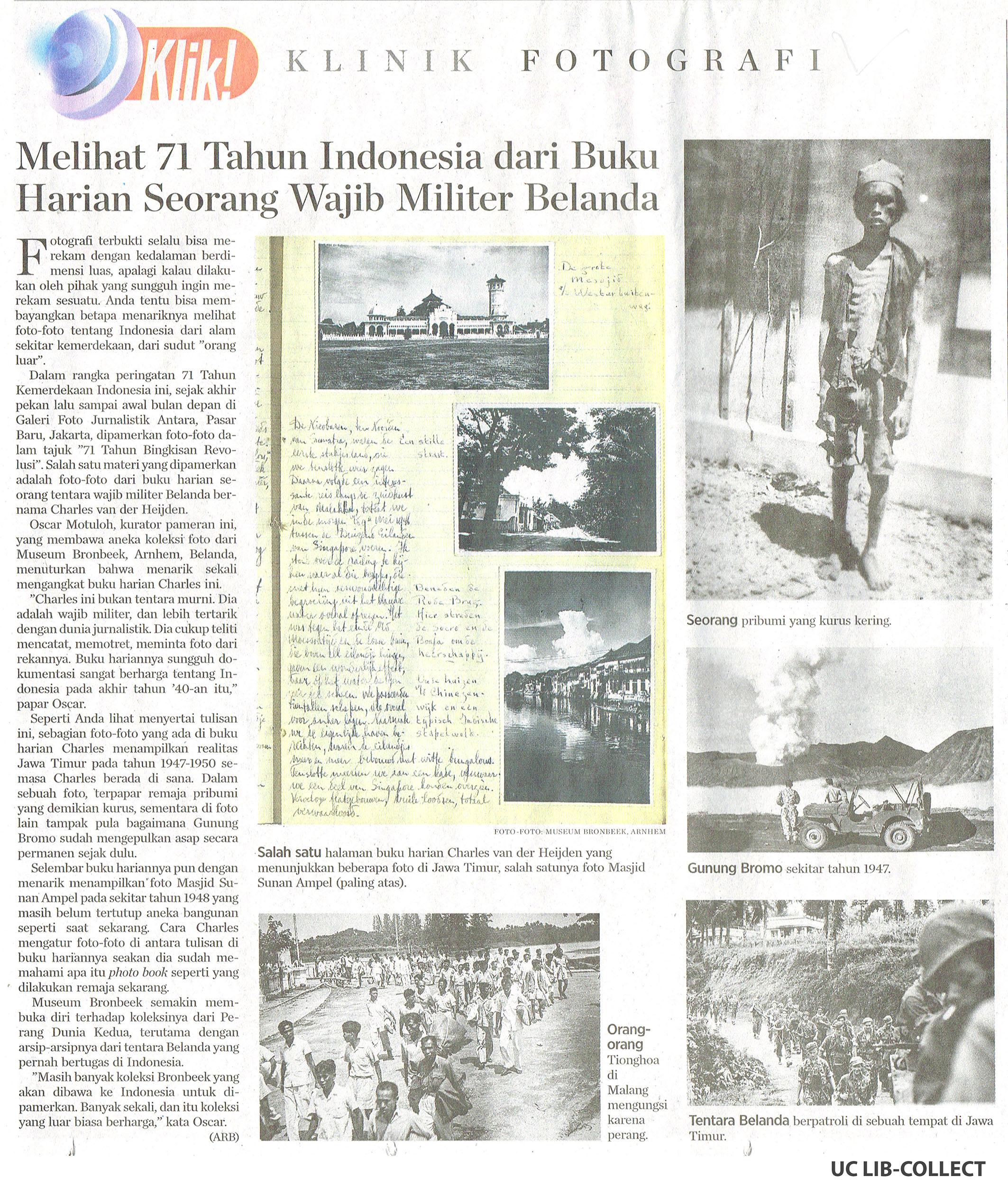 Melihat 71 Tahun Indonesia dari Buku Harian Seorang Wajib Militer Belanda. Kompas. 23 Agustus 2016. Hal 23