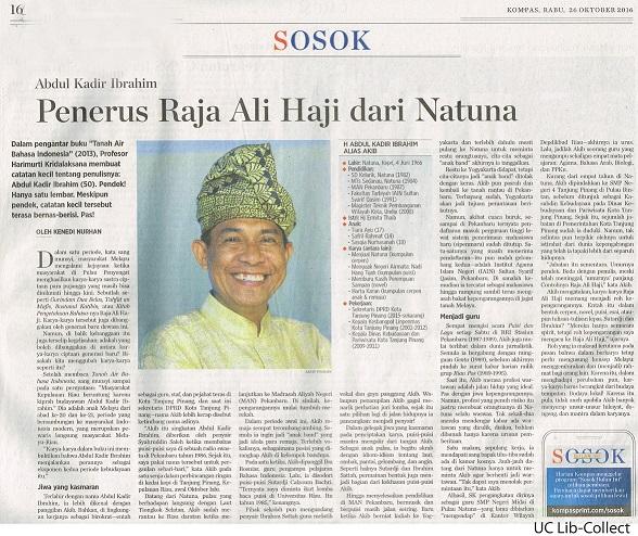 Penerus Raja Ali Haji dari Natuna. Kompas.26 Oktober 2016.Hal.16
