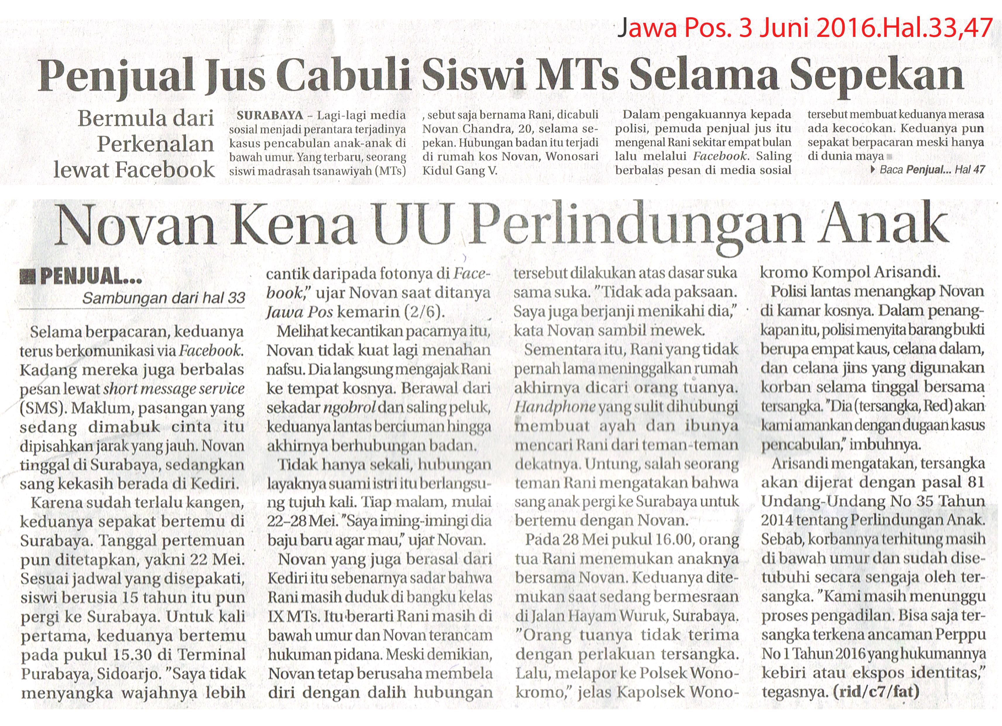 Penjual Jus Cabuli Siswi MTs Selama Sepekan. Jawa Pos.3 Juni 2016.Hal.33,47