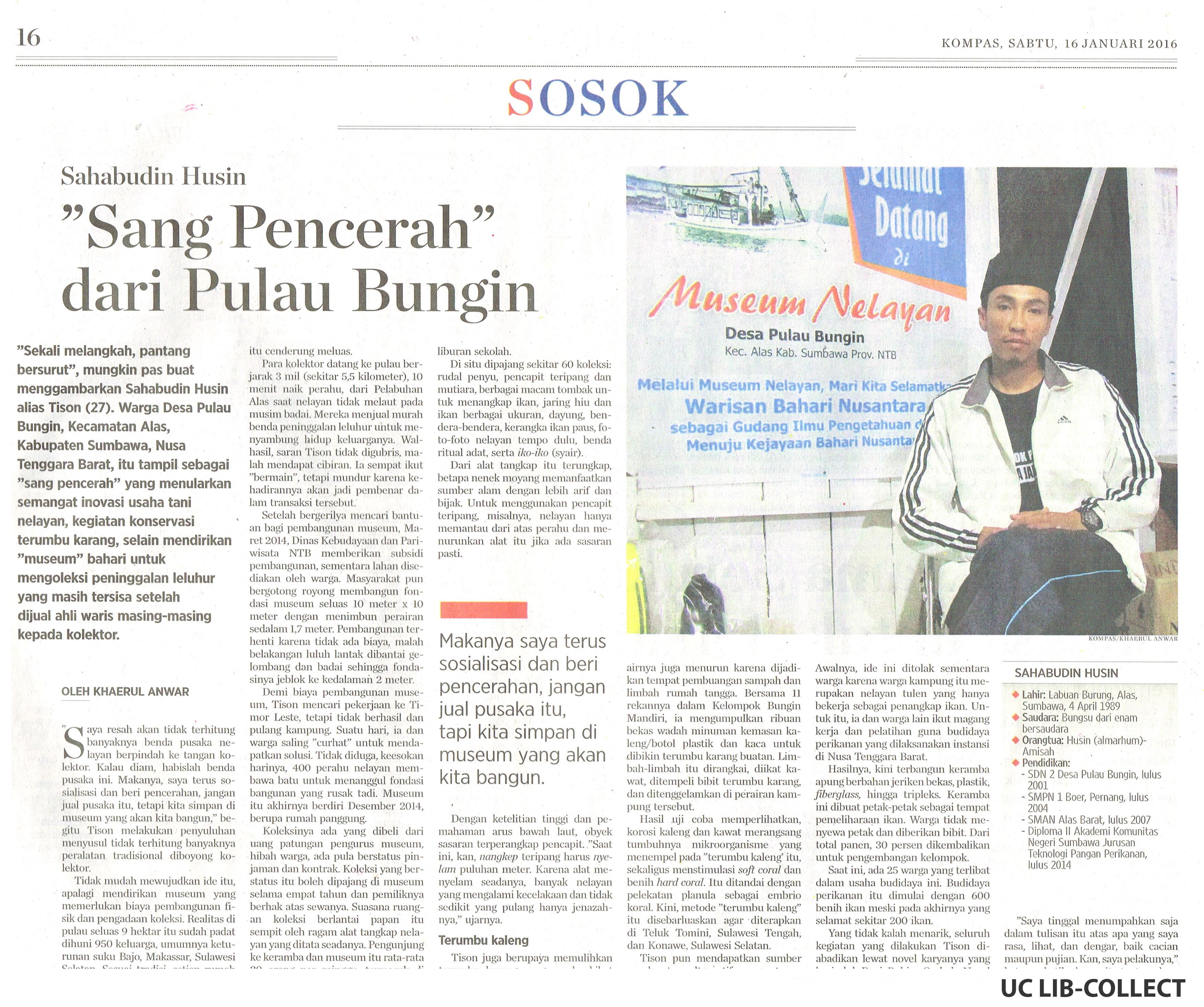 Sahabudin Husin Sang Pencerah dari Pulau Bungin. Kompas. 16 Januari 2016. Hal 16