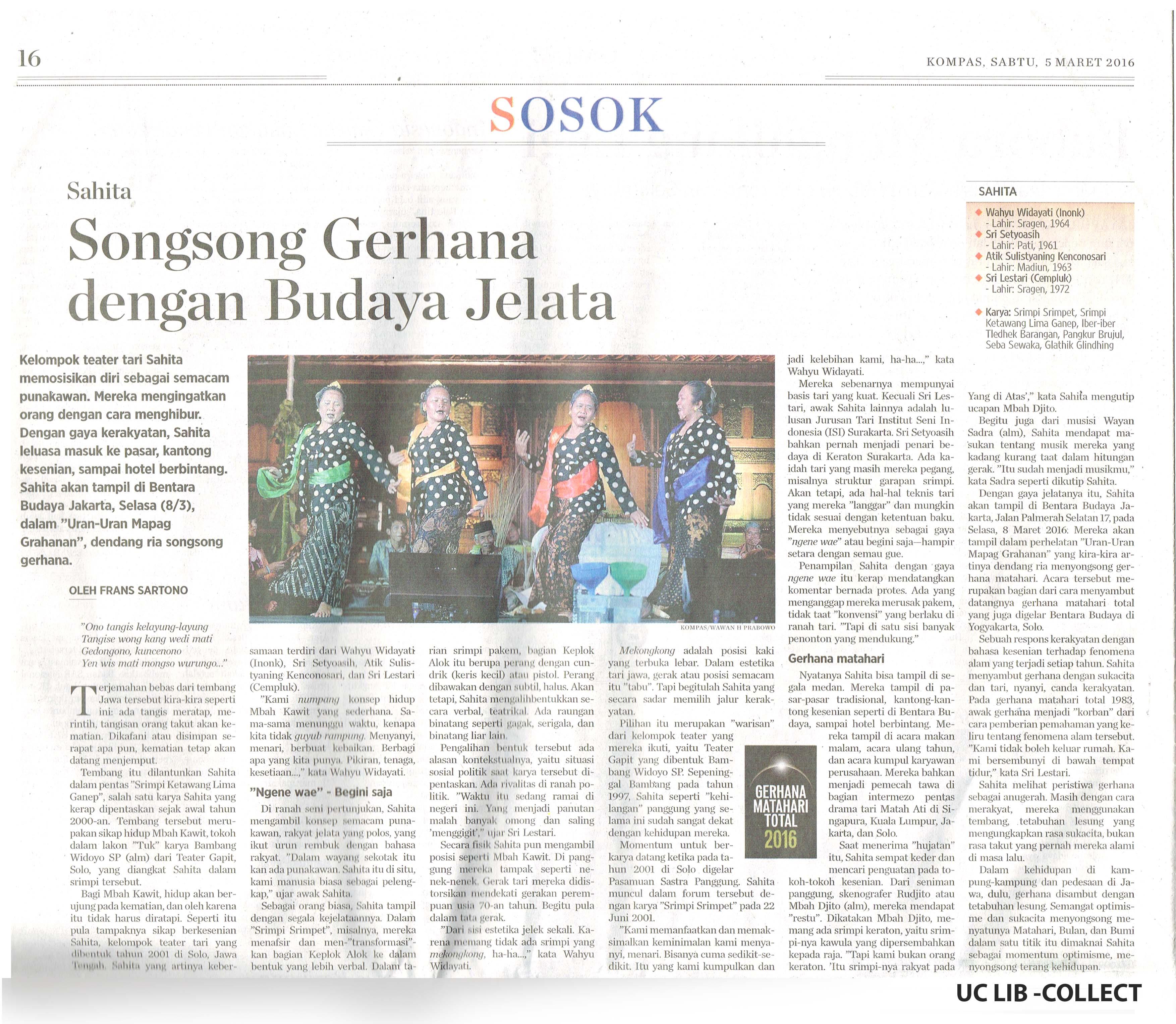 Sahita Songsong Gerhana dengan Budaya Jelata. Kompas. 5 Maret 2016. Hal 16