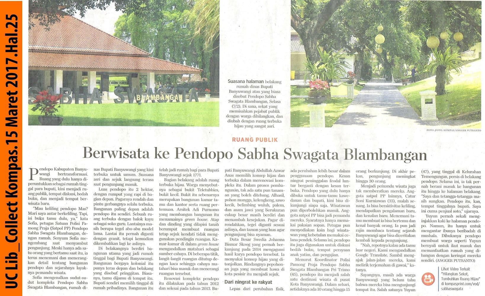 Berwisata ke Pondopo Sabha Swagata Blambangan.Kompas.15 Maret 2017.Hal.25