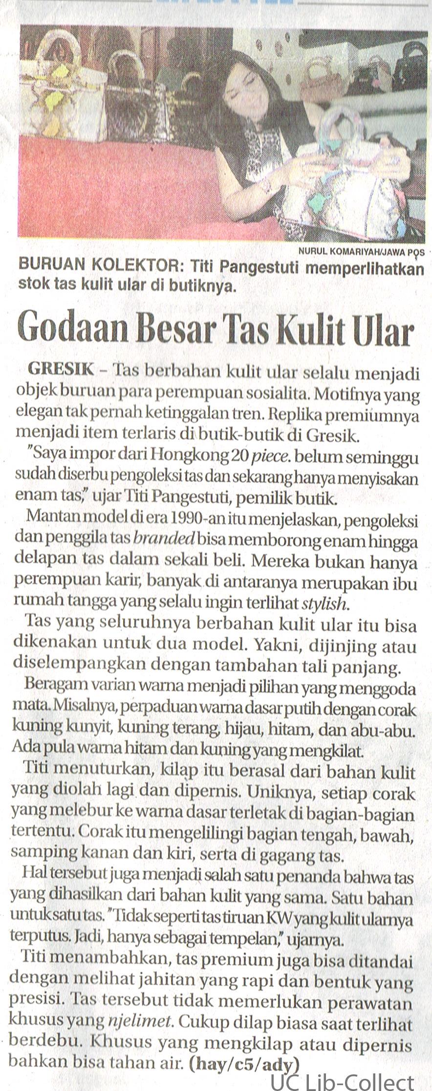 Godaan Besar Tas Kulit Ular. Jawa Pos. 23 Juli 2016. Hal 37