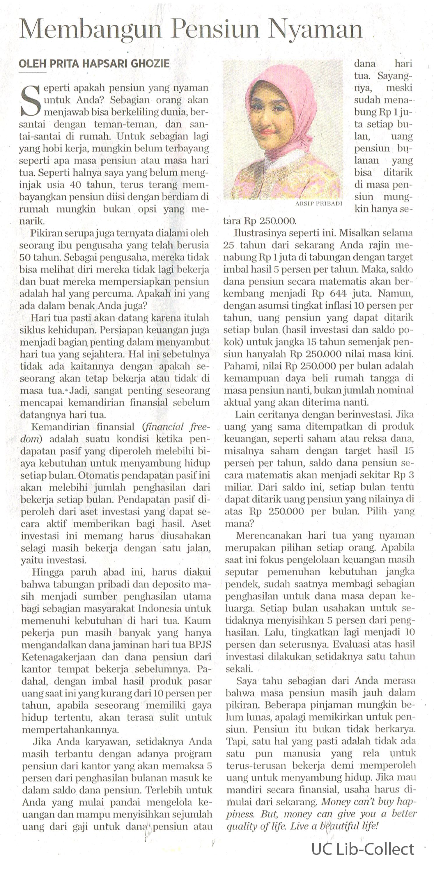 Membangun Pensiun Nyaman. Kompas. 23 Juli 2016. Hal.25
