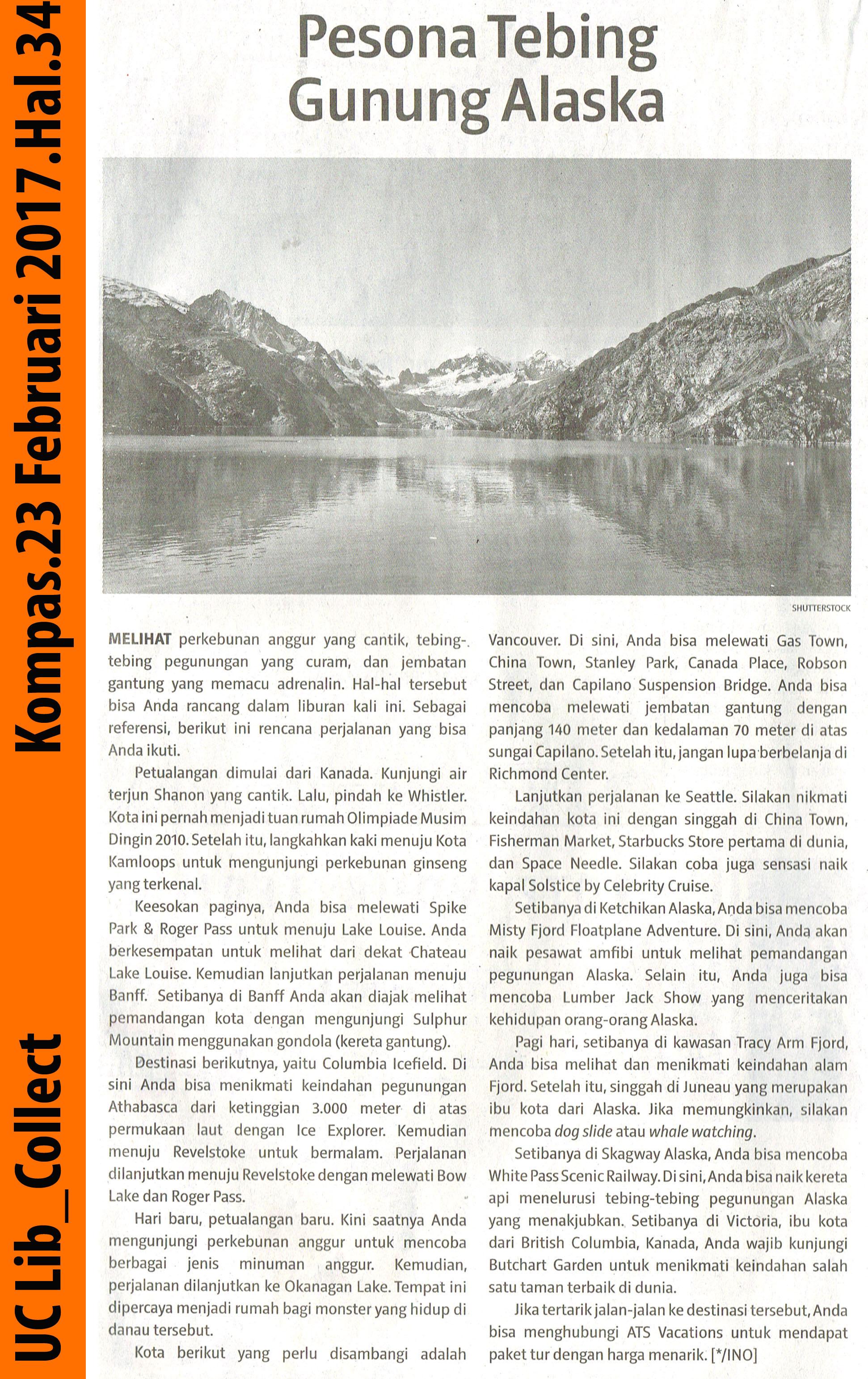 Pesona Tebing Gunung Alaska.Kompas.23 Februari 2017.Hal.34