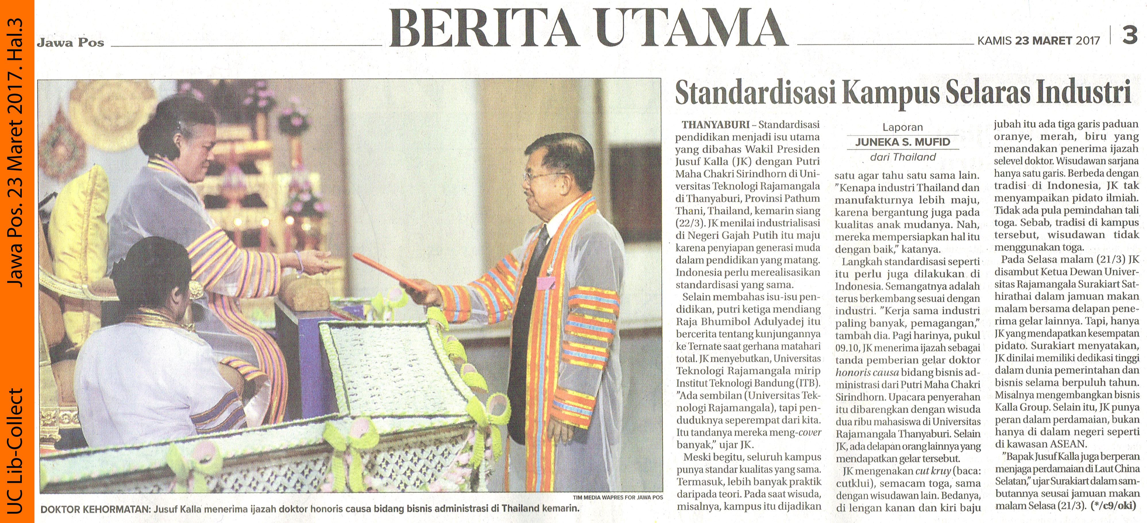 Standarisasi Kampus Selaras Industri. Jawa Pos. 23 Maret 2017. Hal.3