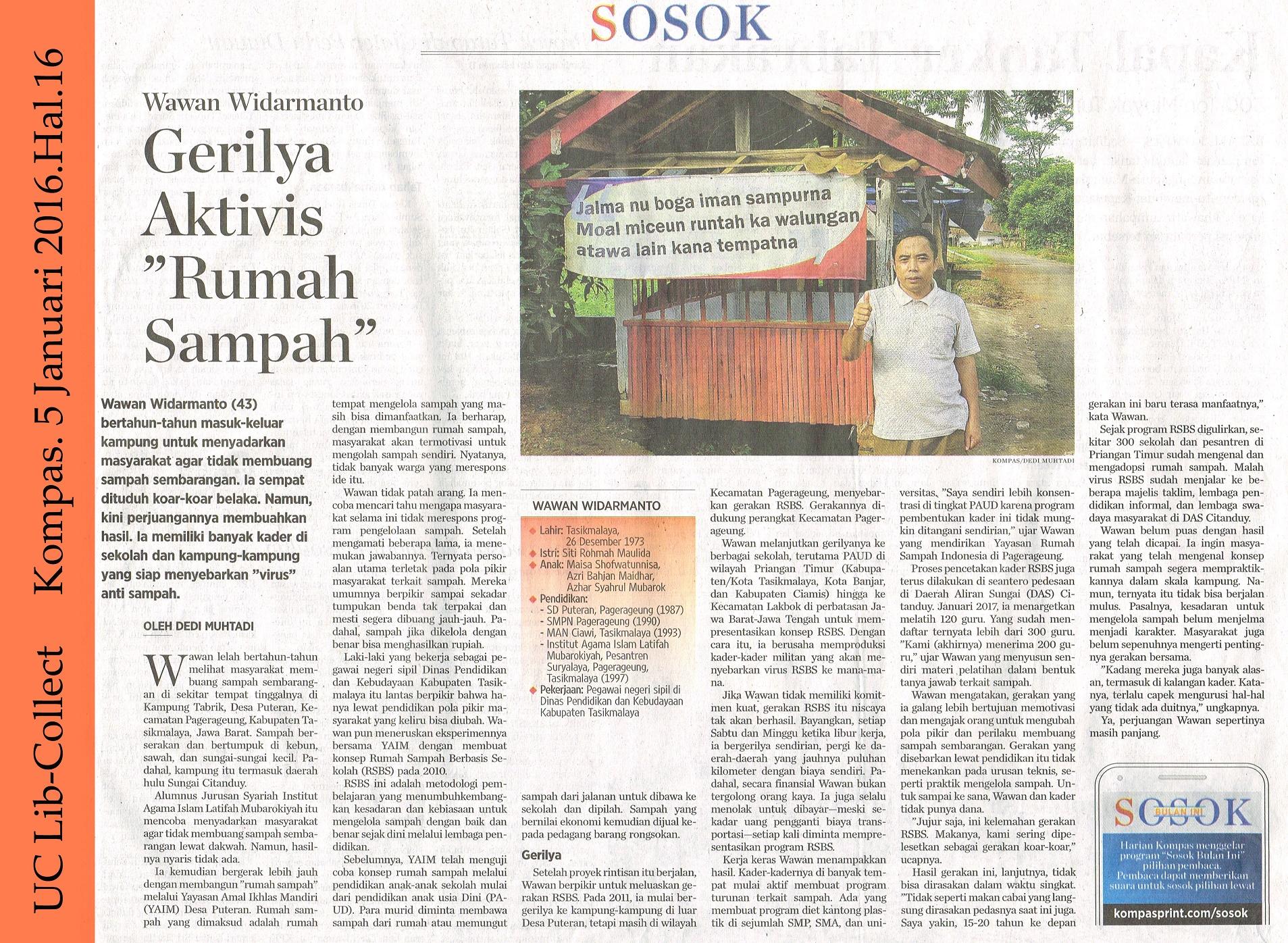 Wawan Widarmanto_ Gerilya Aktivis Rumah Sampah. Kompas.5 Januari 2017.Hal.16