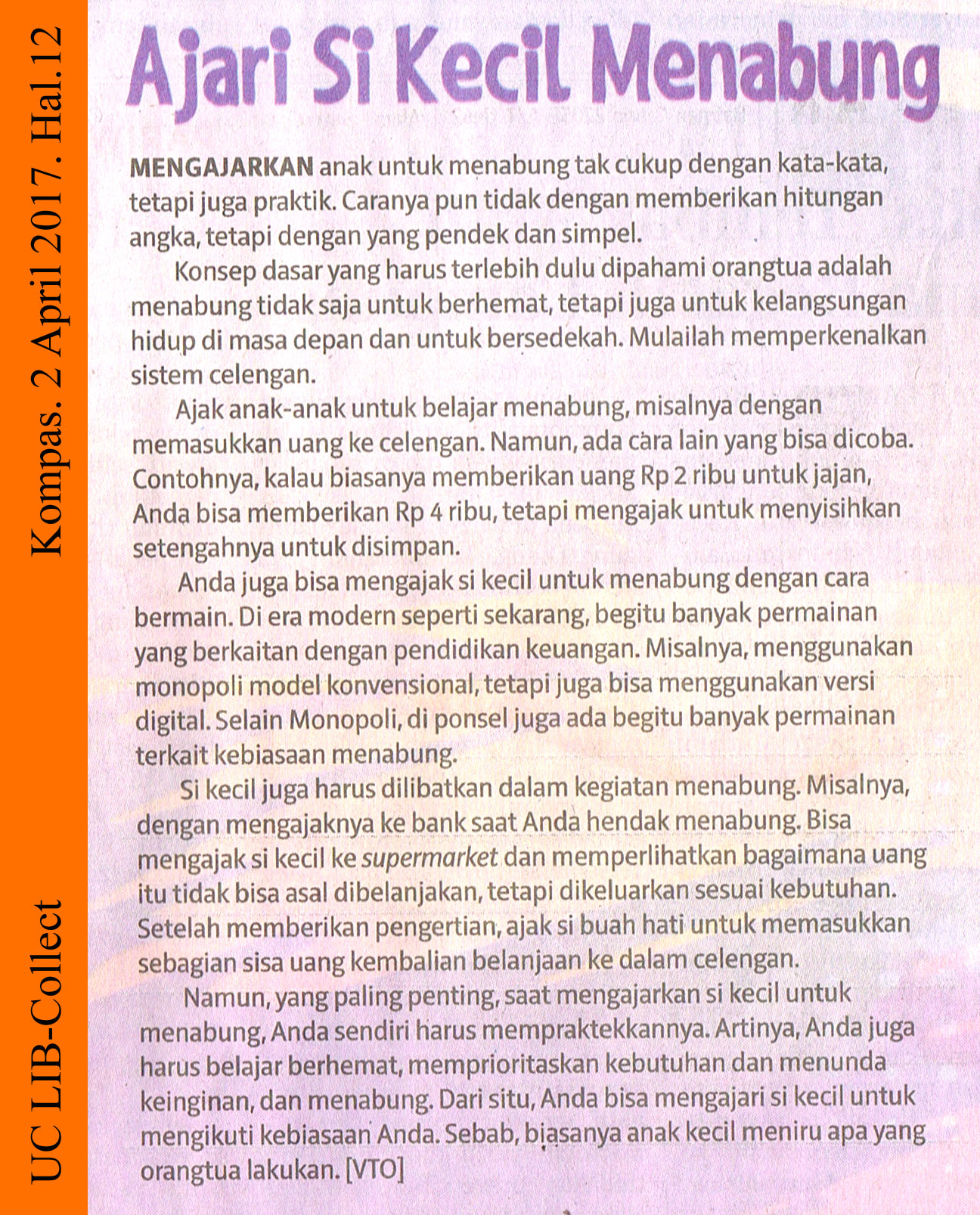 Ajari Si Kecil Menabung. Kompas. 2 April 2017. Hal.12