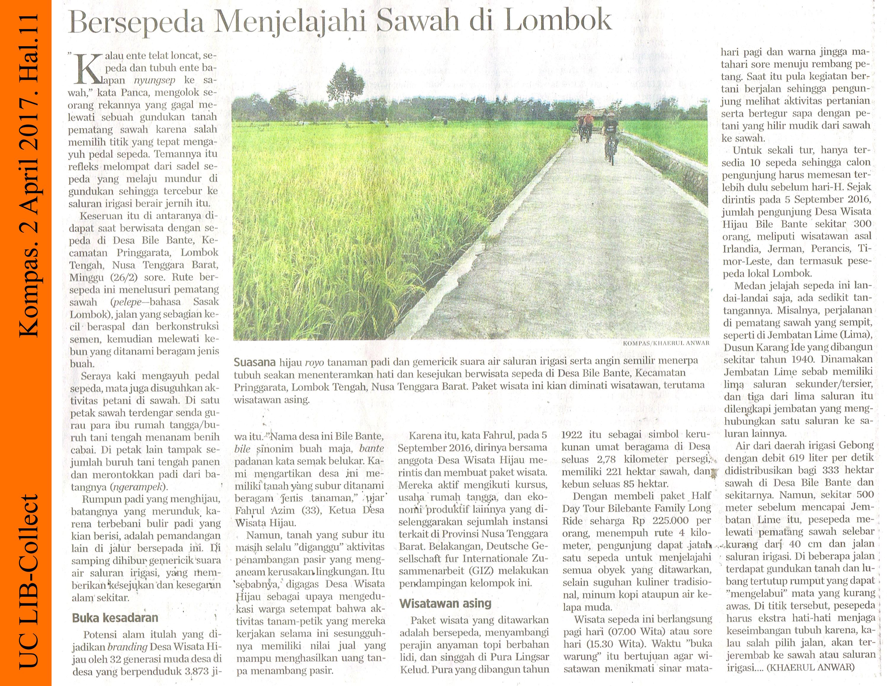 Bersepeda Menjelajahi Sawah di Lombok. Kompas. 2 April 2017. Hal.11
