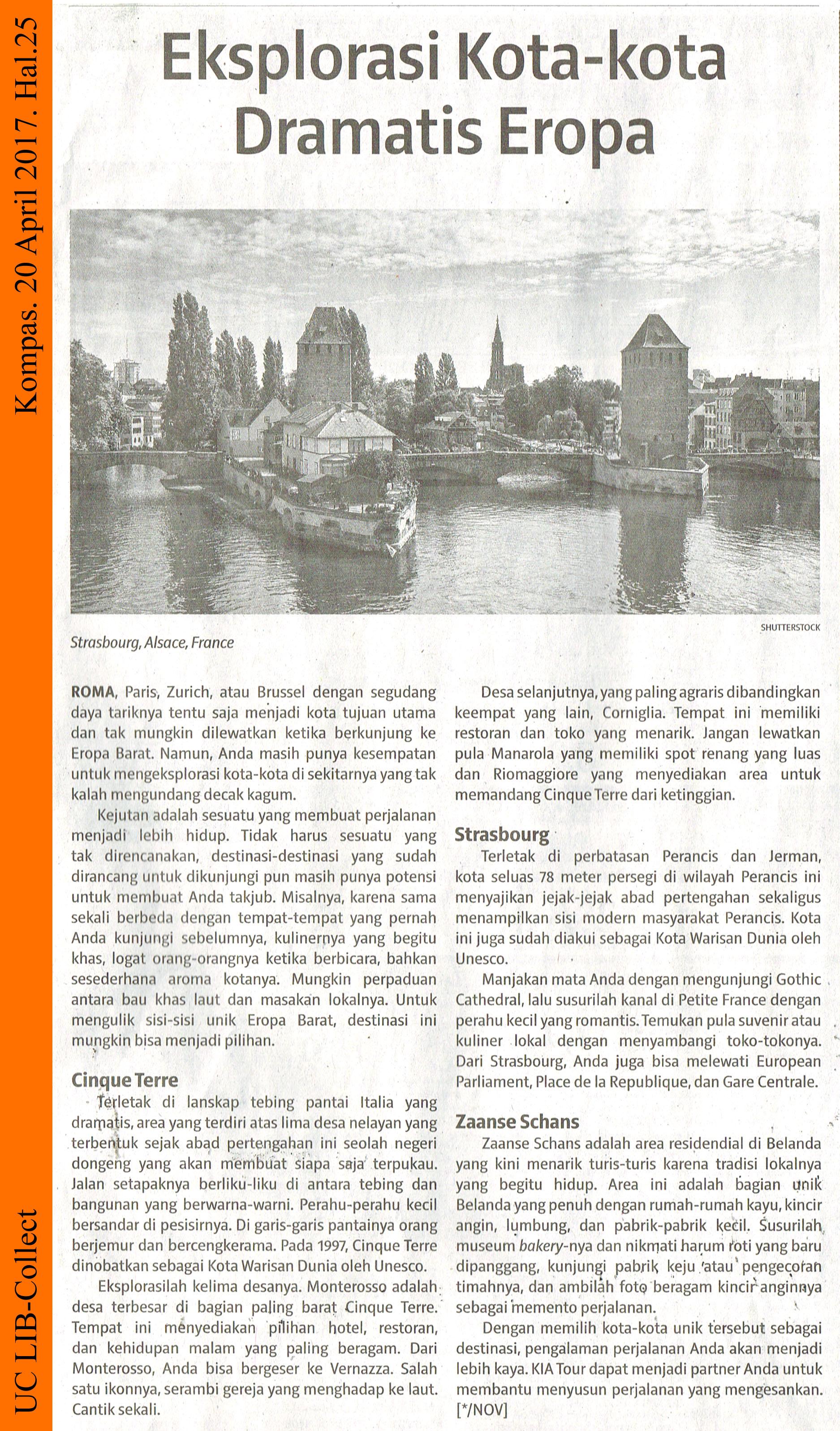 Eksplorasi Kota-Kota Dramatis Eropa. Kompas. 20 April 2017. Hal.25