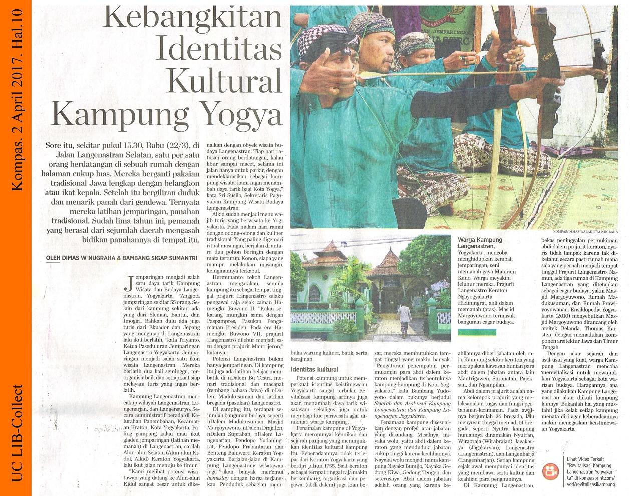 Kebangkitan Identitas Kultural Kampung Yogya. Kompas. 2 April 2017. Hal.10