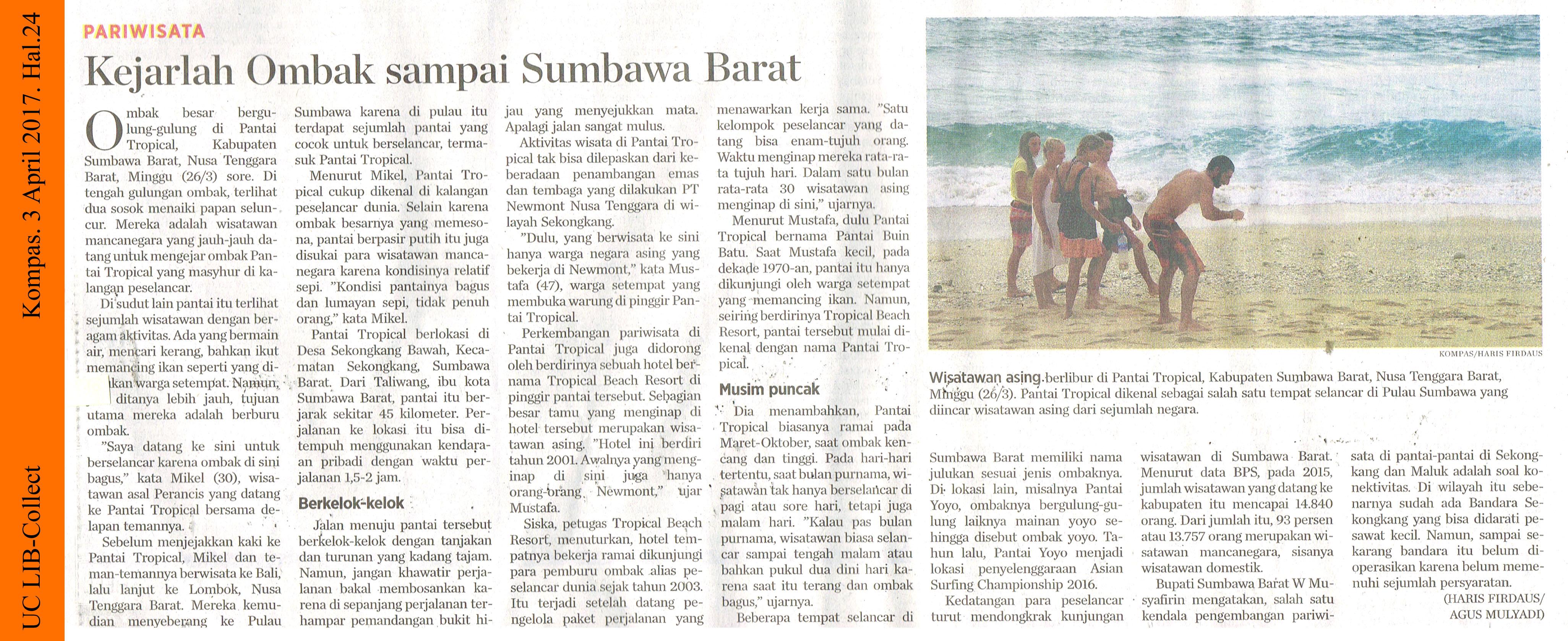 Kejarlah Ombak sampai Sumbawa Barat. Kompas. 3 April 2017. Hal.24