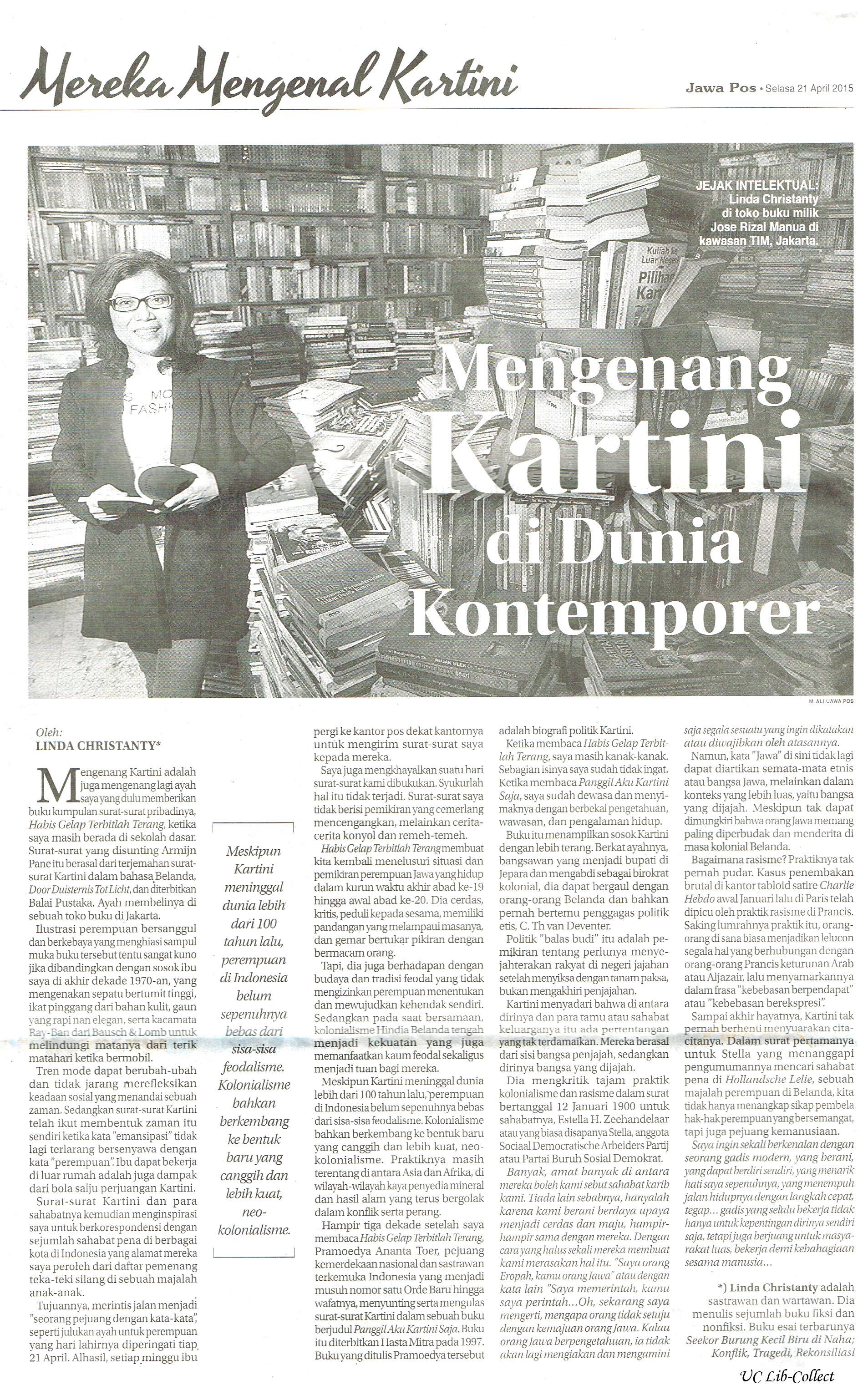 Mengenang Kartini di Dunia Kontenporer. Jawa Pos. 21 April 2014.Hal.18