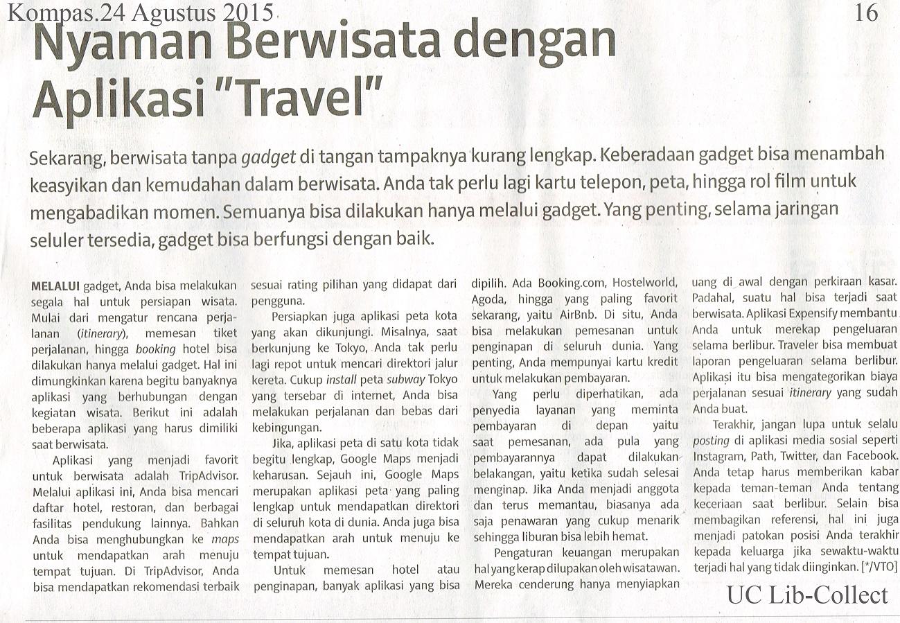 Nyaman Berwisata denagn Aplikasi Travel. Kompas.24 Agustus 2015.Hal.33