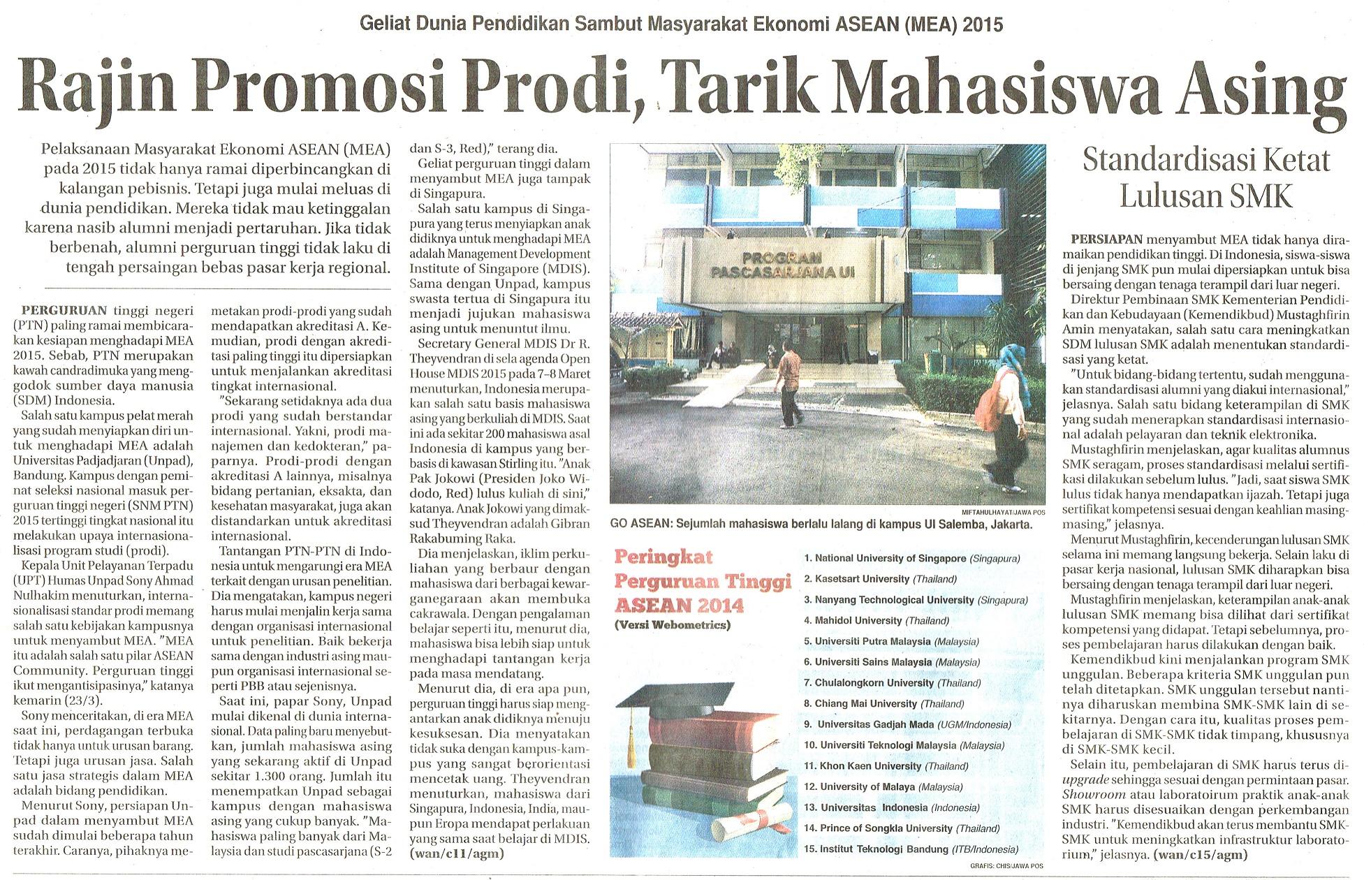 Rajin Promosi Prodi, Tarik Mahasiswa Asing. Jawa Pos.24 Maret 2015.Hal.6