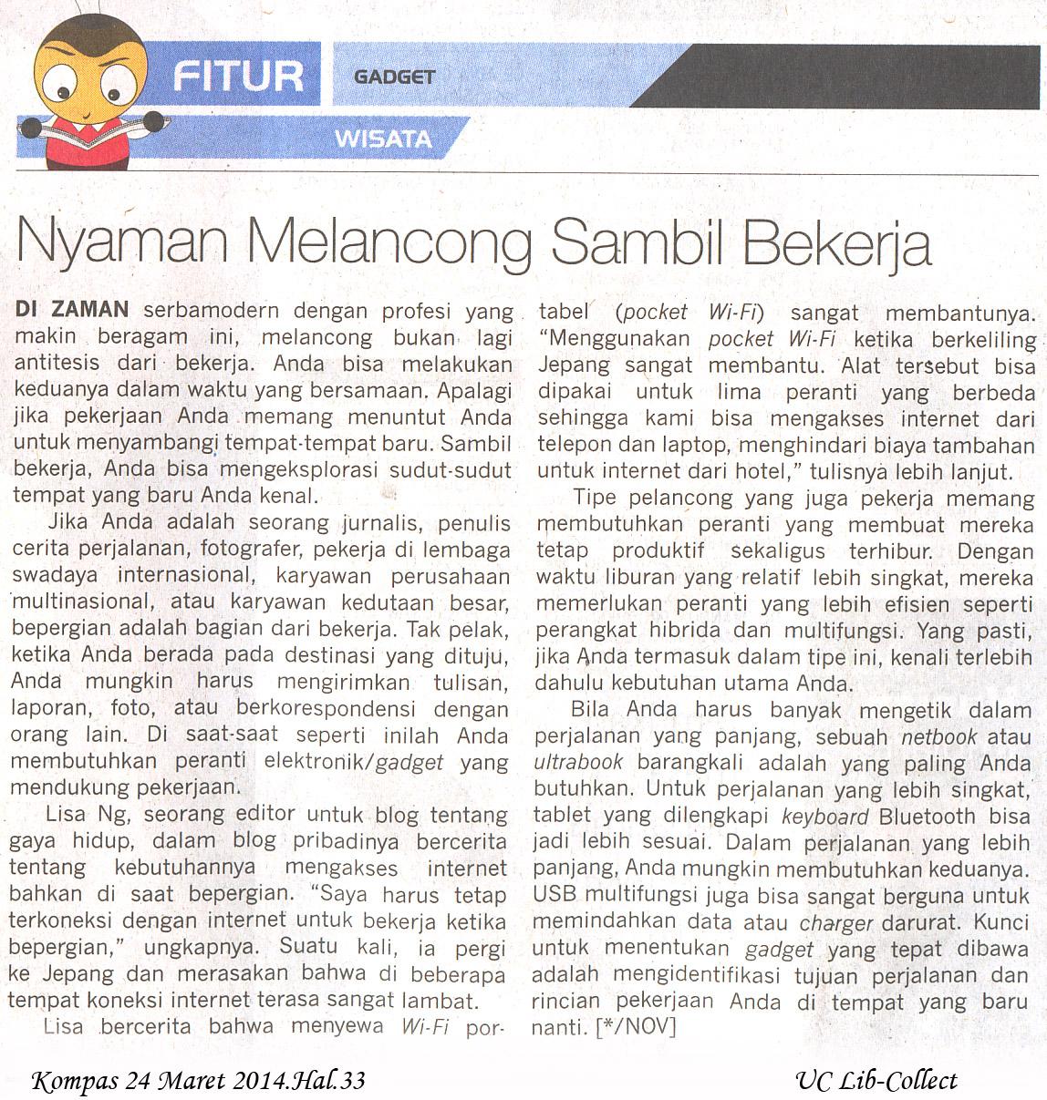 Nyaman Melancong Sambil Bekerja.Kompas 24 Maret 2014.Hal.33