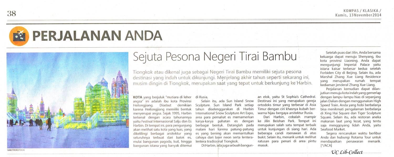 Sejuta Pesona Negeri Tirai Bambu.Kompas. 13 November 2014.Hal.38