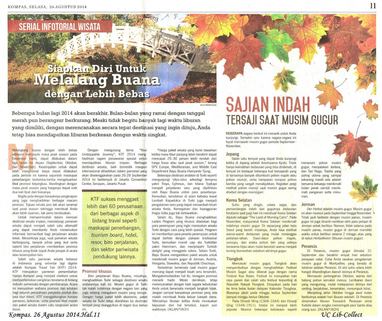 Siapkan Diri Melalang Buana dengan Lebih Bebas.Kompas. 26 Agustus 2014.Hal.11