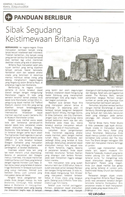 Sibak Segudang Keistimewaan Britania Raya. Kompas.21 Agustus 2014.Hal.41