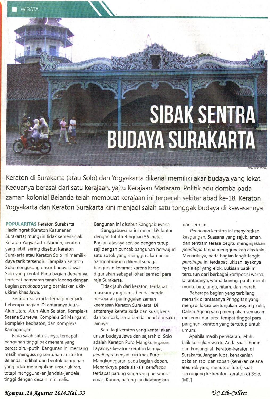 Sibak Sentra Budaya Surakarta.Kompas.28 Agustus 2014.Hal.33