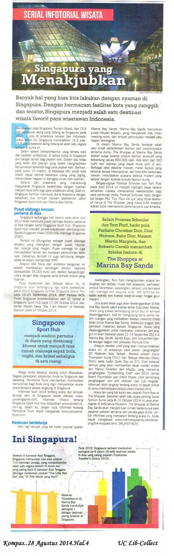 Singapura yang Menakjubkan.Kompas.28 Agustus 2014.Hal.4
