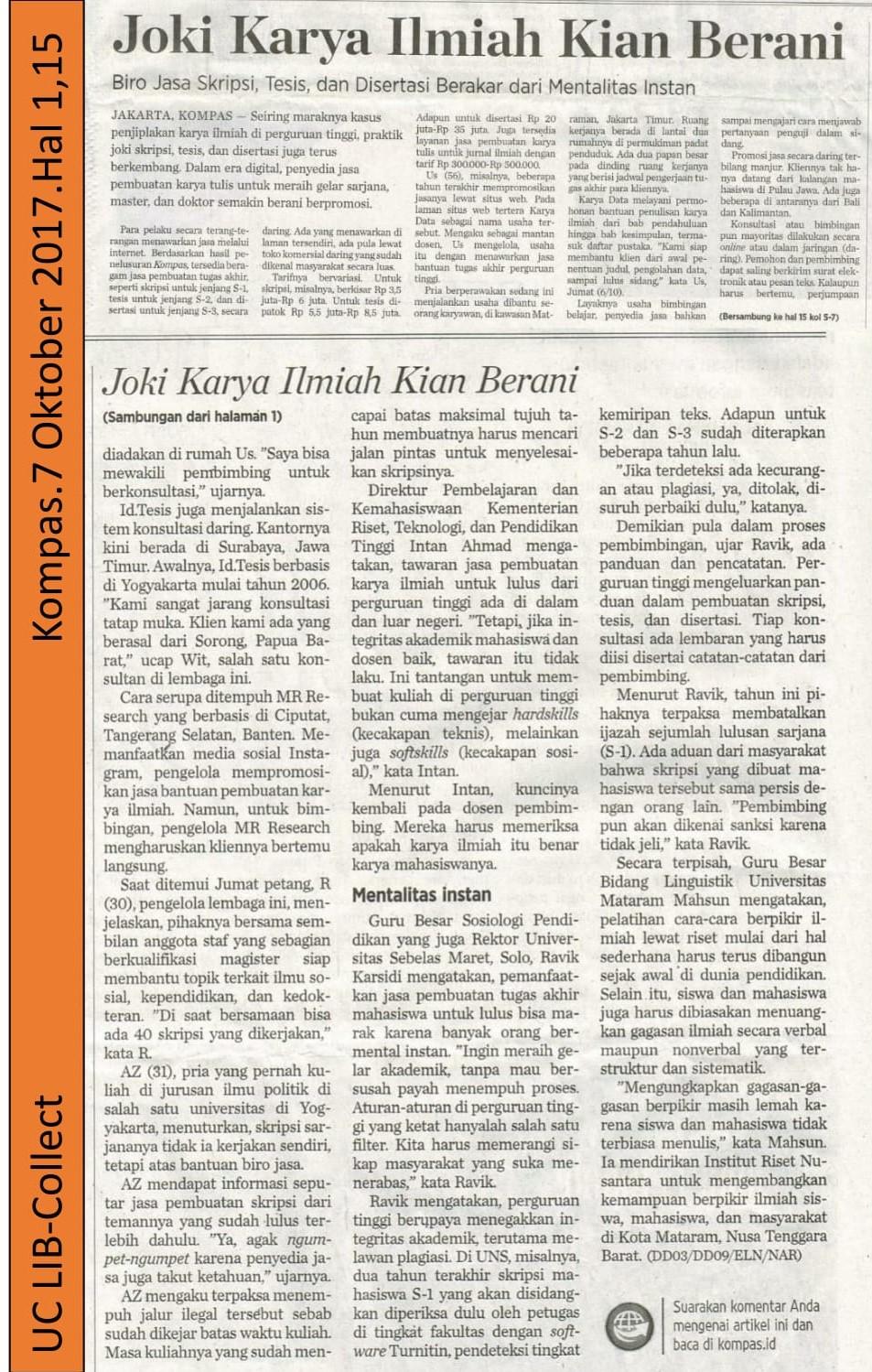 Joki Karya Ilmiah Kian Berani. Kompas.7 Oktober 2017.Hal 1,15