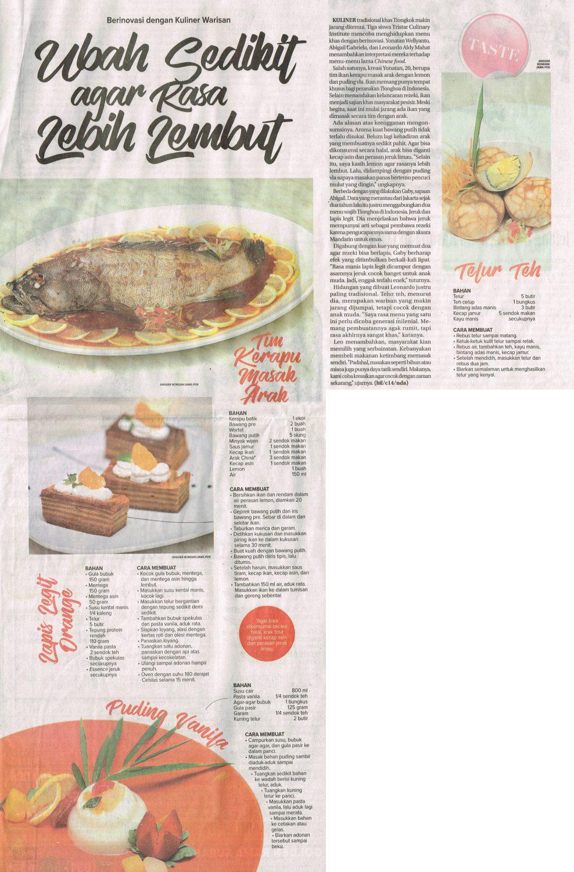 Tiga siswa Tristar Culinary Institute mencoba menghidupkan menu khas dengan  berinovasi. Yonathan Wellyanto 9a6a5b0f80