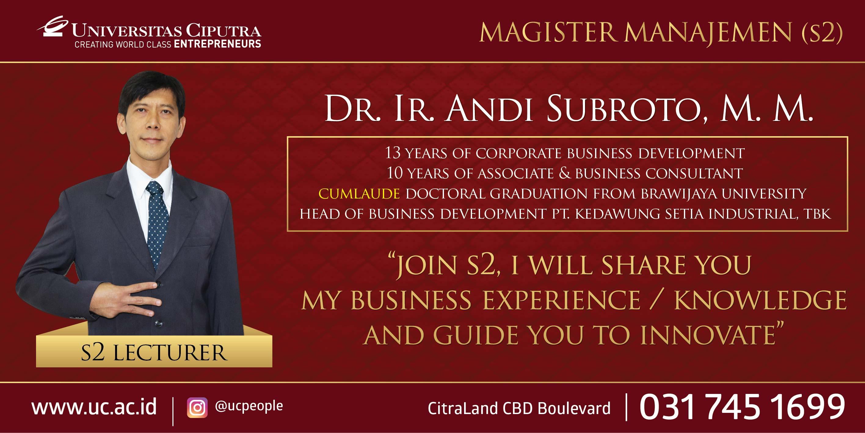 Dr. Ir. Andi Subroto, M.M – Magister Manajemen (S2) Lecturer