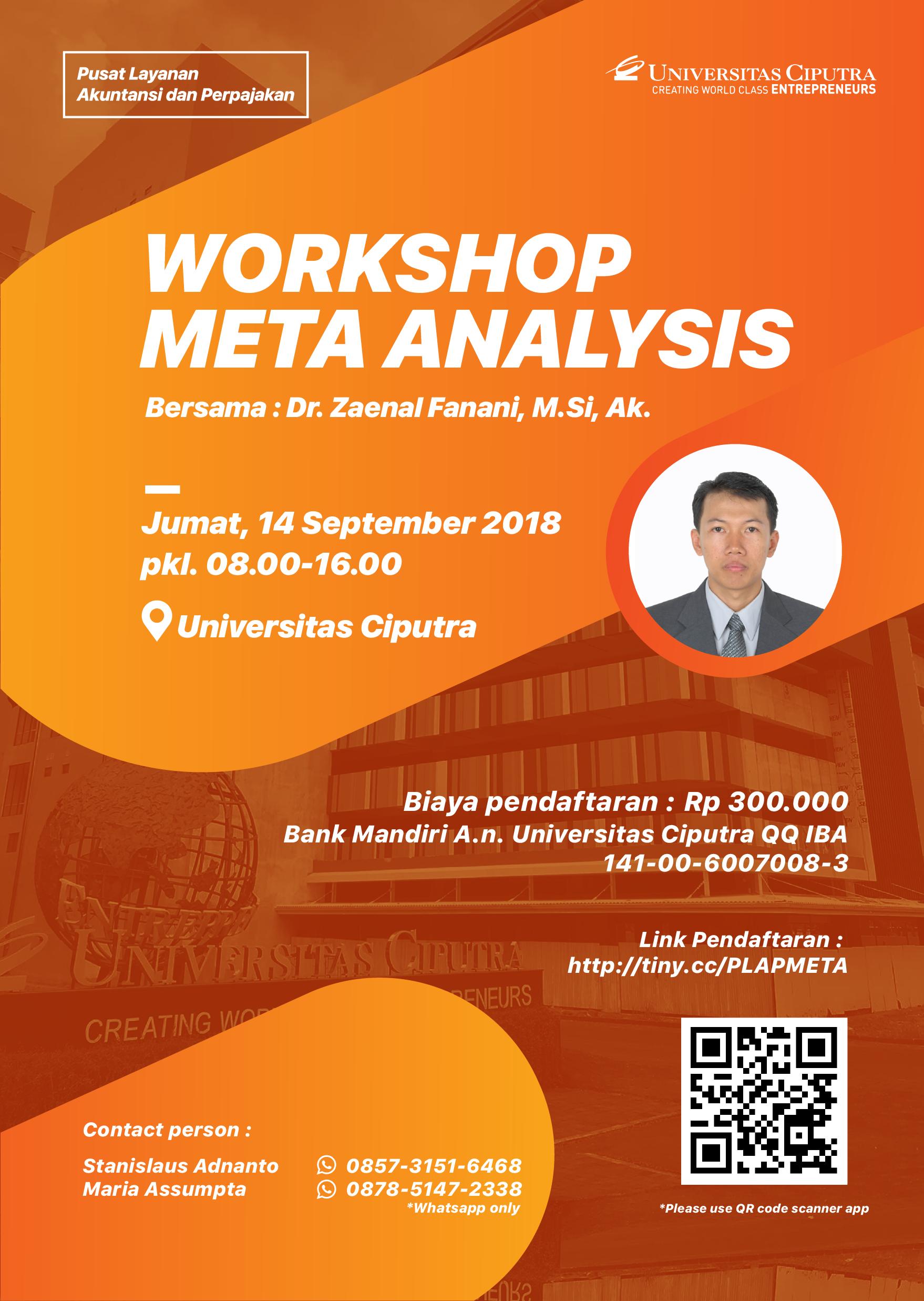 """Workshop Meta Analysis"" Speaker : Dr. Zaenal Fanani, M.Si, Ak."