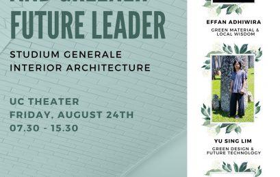 """Green Design and Greener Future Leaders"" Studium Generale Interior Architecture"